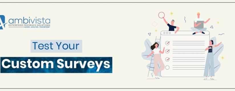 How to Test Your Custom Surveys