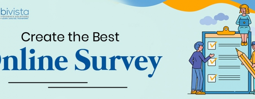A Guide to Creating the Best Online Survey