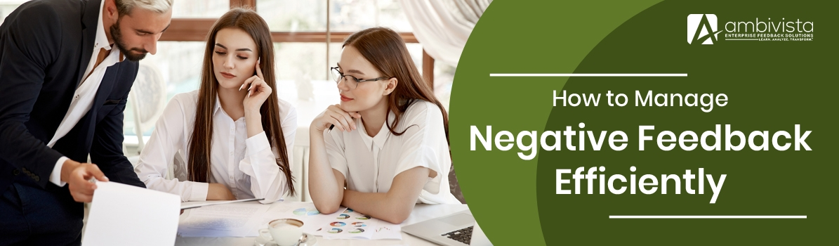 Here's How to Manage Negative Feedback Efficiently