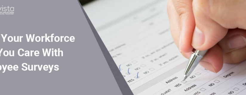 Show Your Workforce That You Care with Employee Surveys