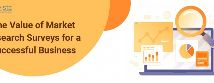 The Value of Market Research Surveys for a Successful Business